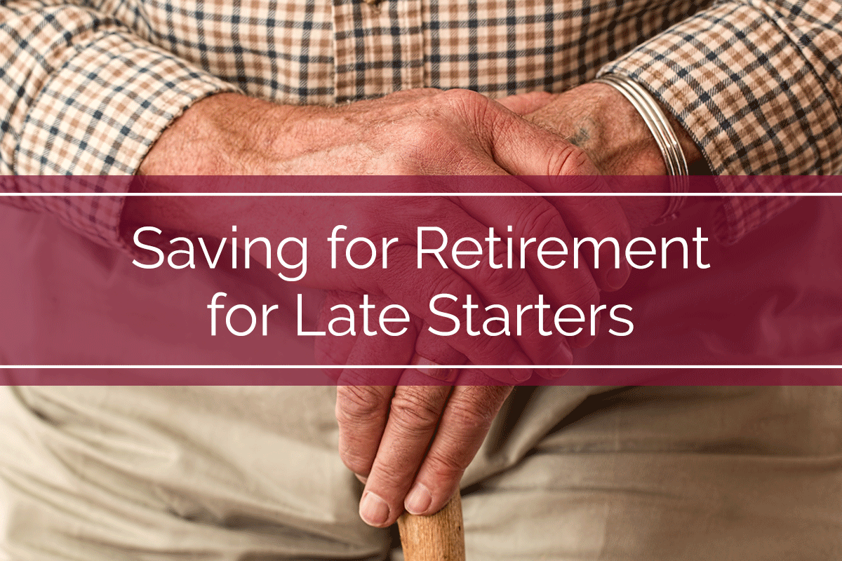 Saving for Retirement for Late Starters