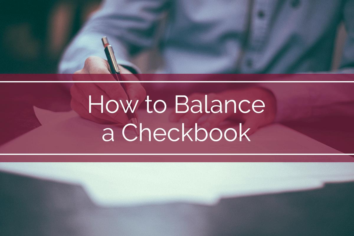 How to Balance a Checkbook