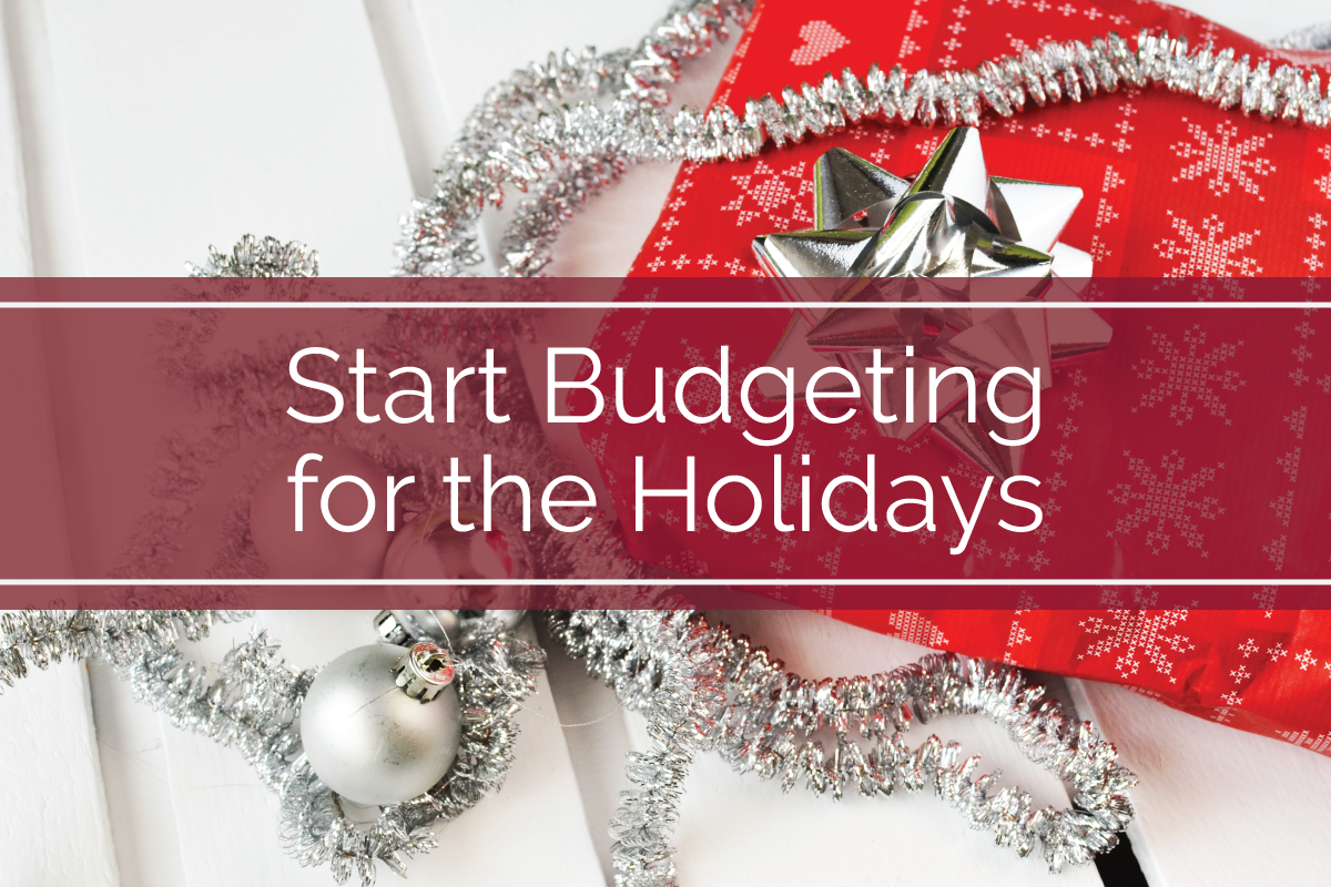 Start Budgeting for the Holidays