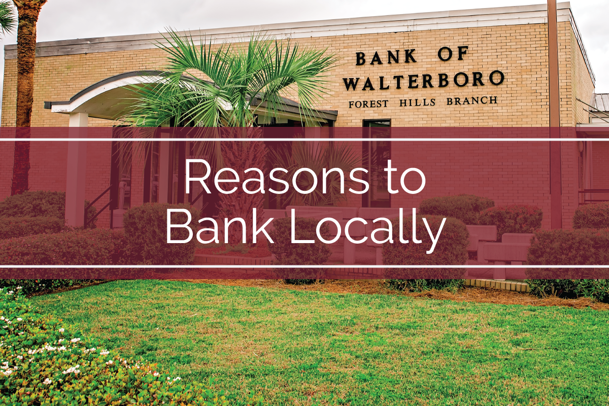Reasons to Bank Locally
