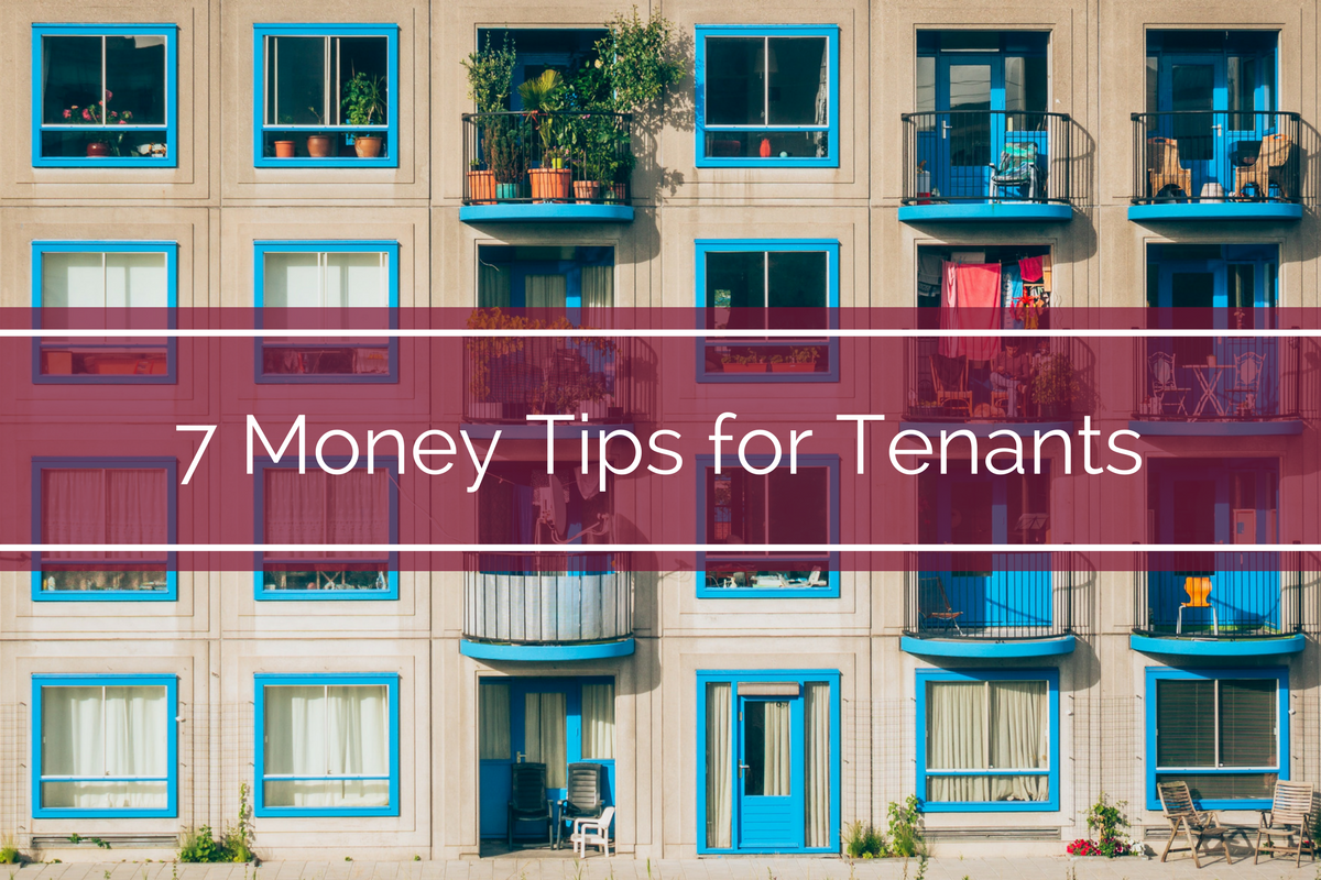 7 Money Tips for Tenants