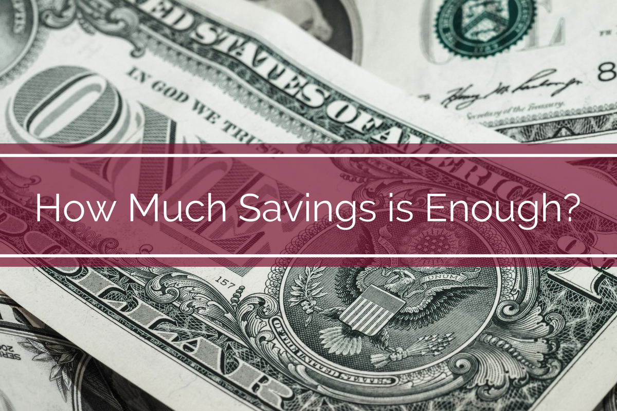 How Much Savings is Enough