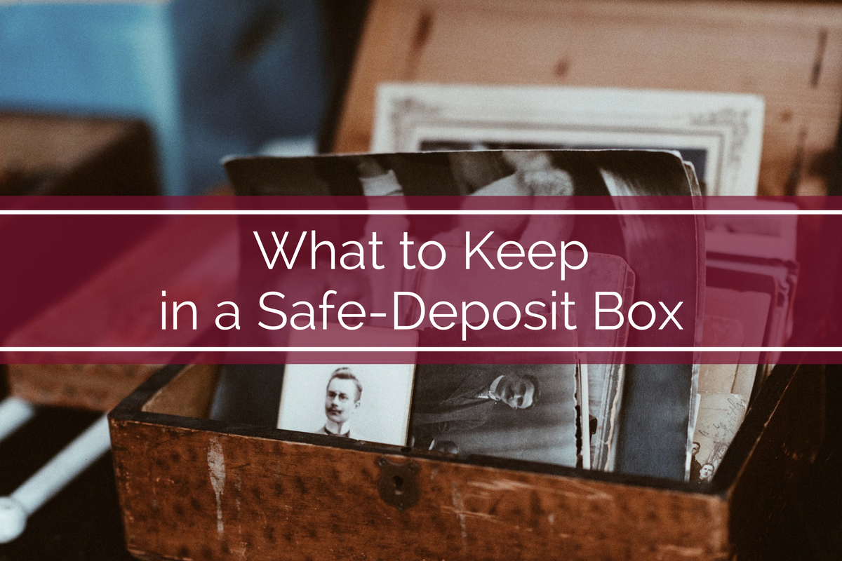 What to Keep in a Safe-Deposit Box