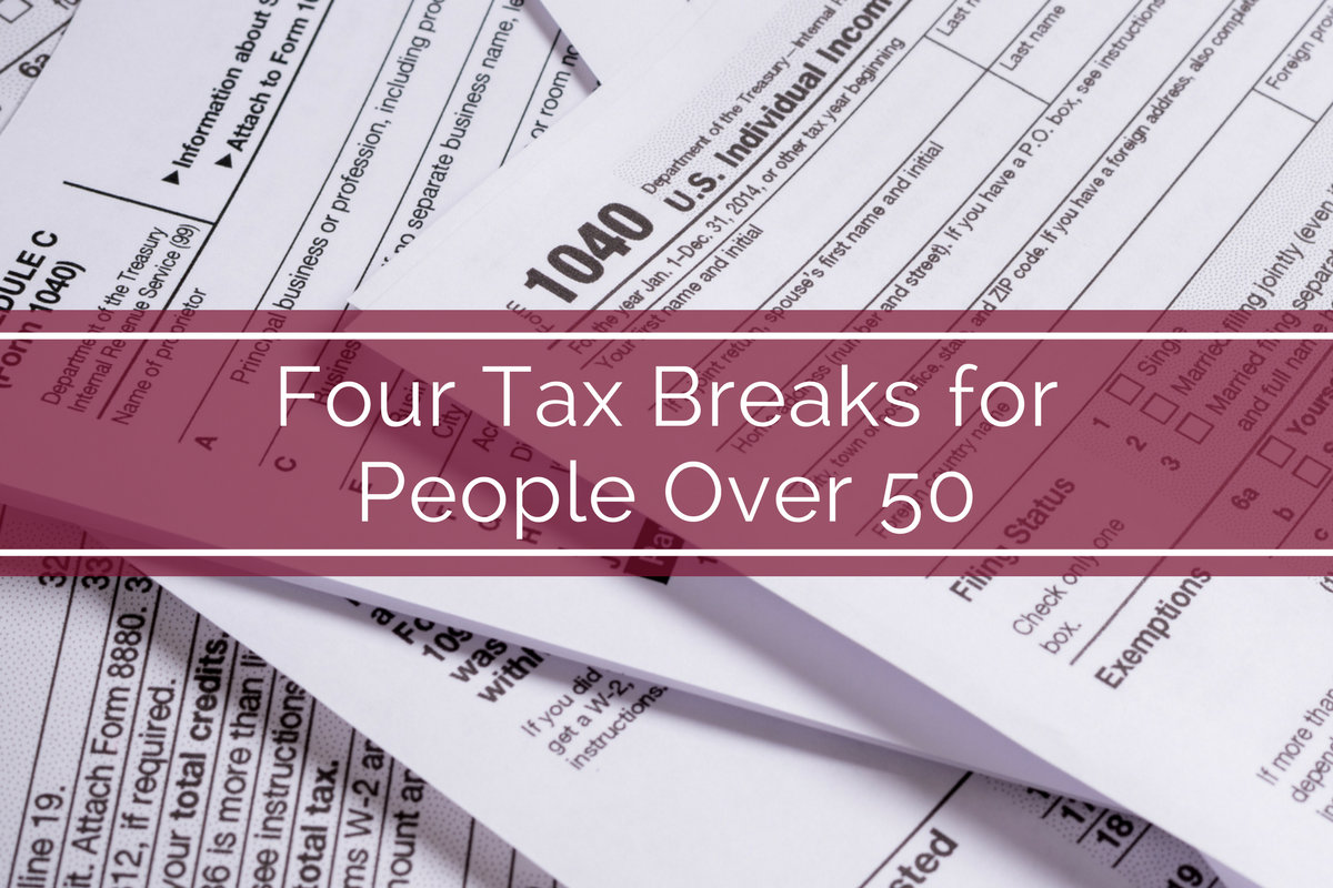 Four Tax Breaks for People Over 50