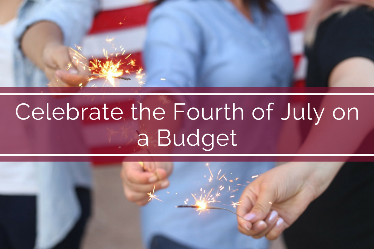 Celebrate the Fourth of July On a Budget