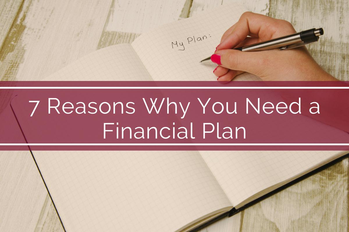 7 reasons why you need a financial plan bank of walterboro