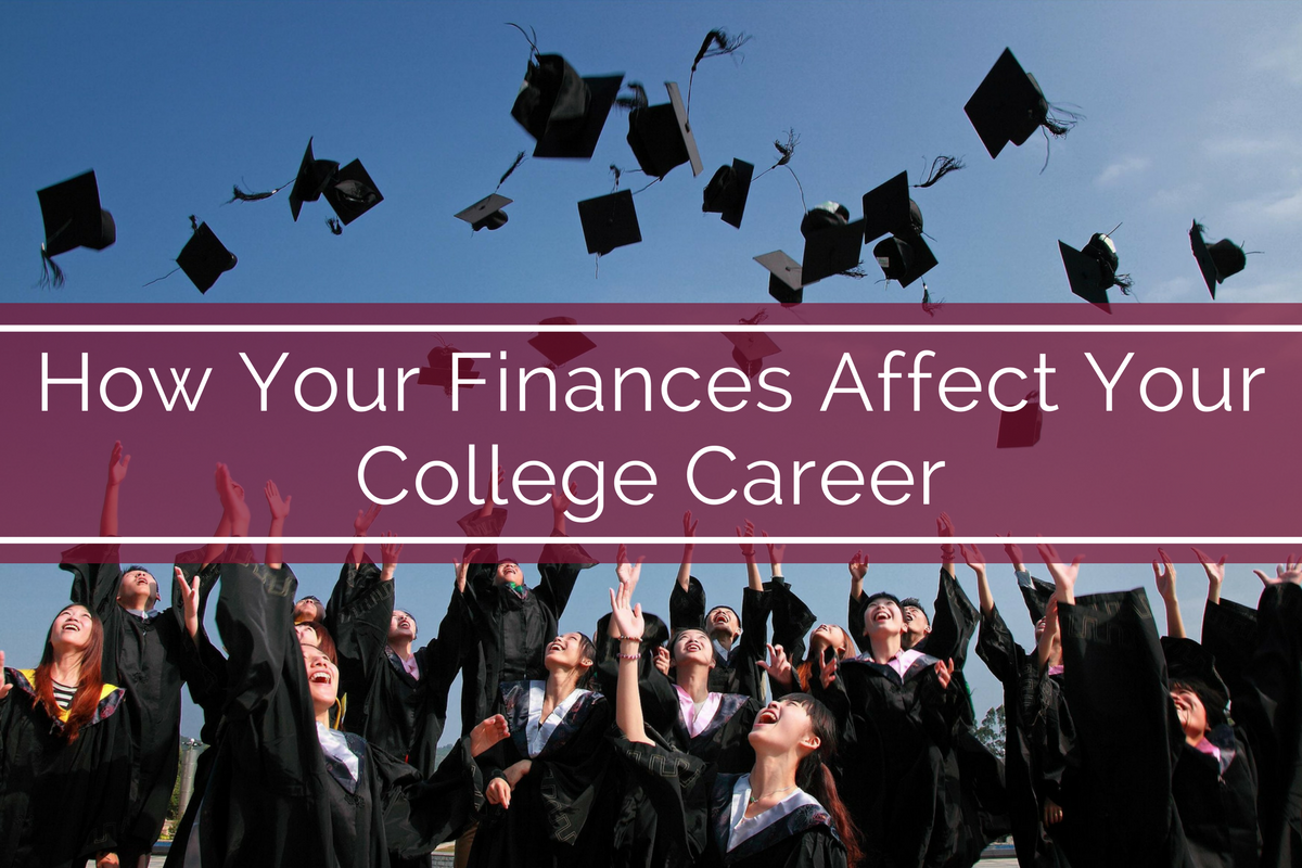 How Your Finances Affect Your College Career