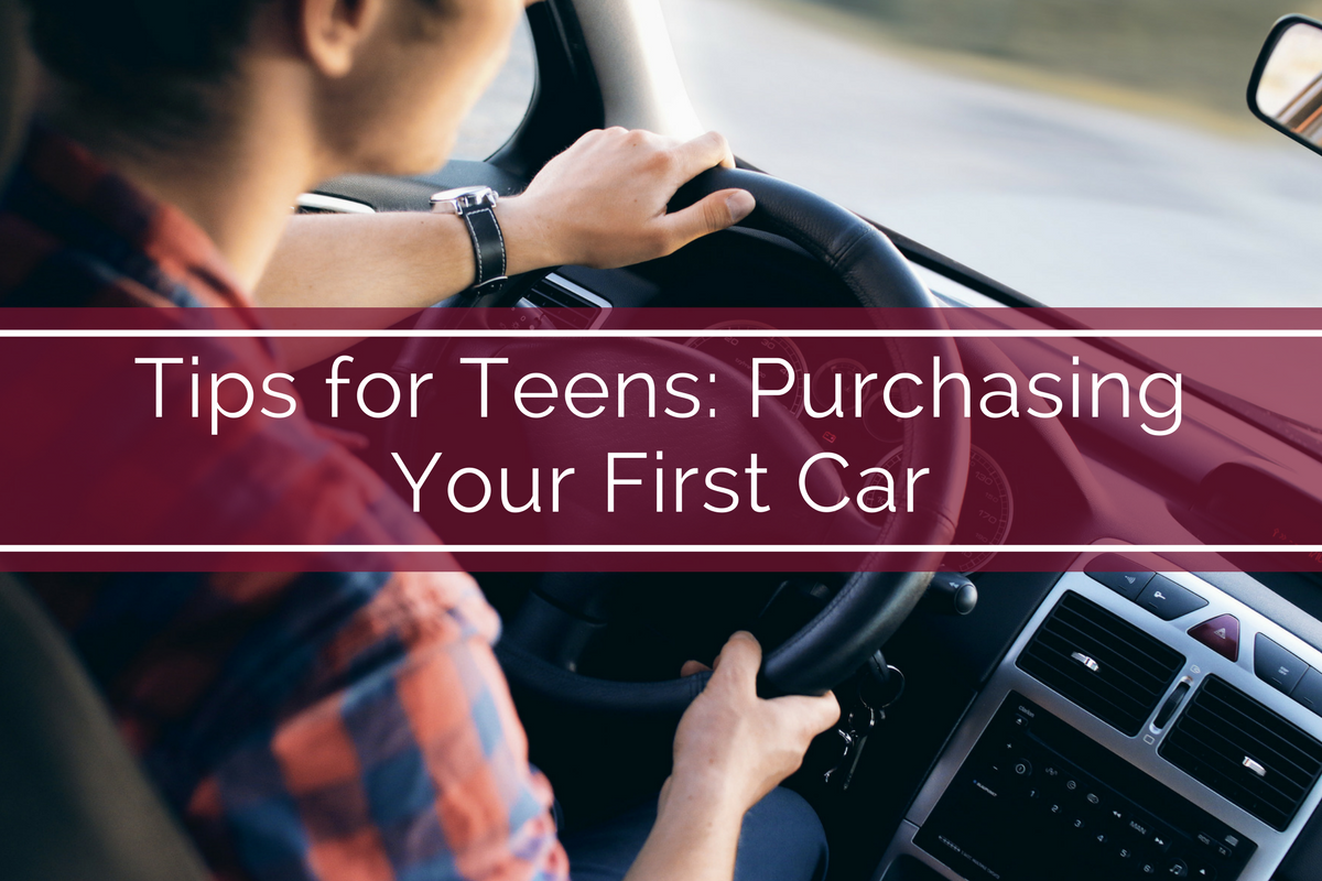 Tips for Teens: Purchasing Your First Car