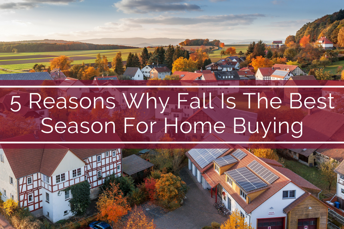 5 Reasons Why Fall Is The Best Season For Home Buying