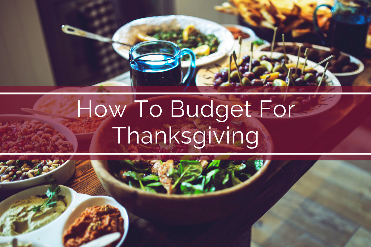How To Budget For Thanksgiving