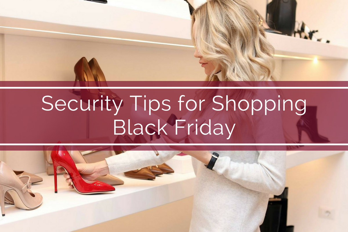 Security Tips for Shopping Black Friday