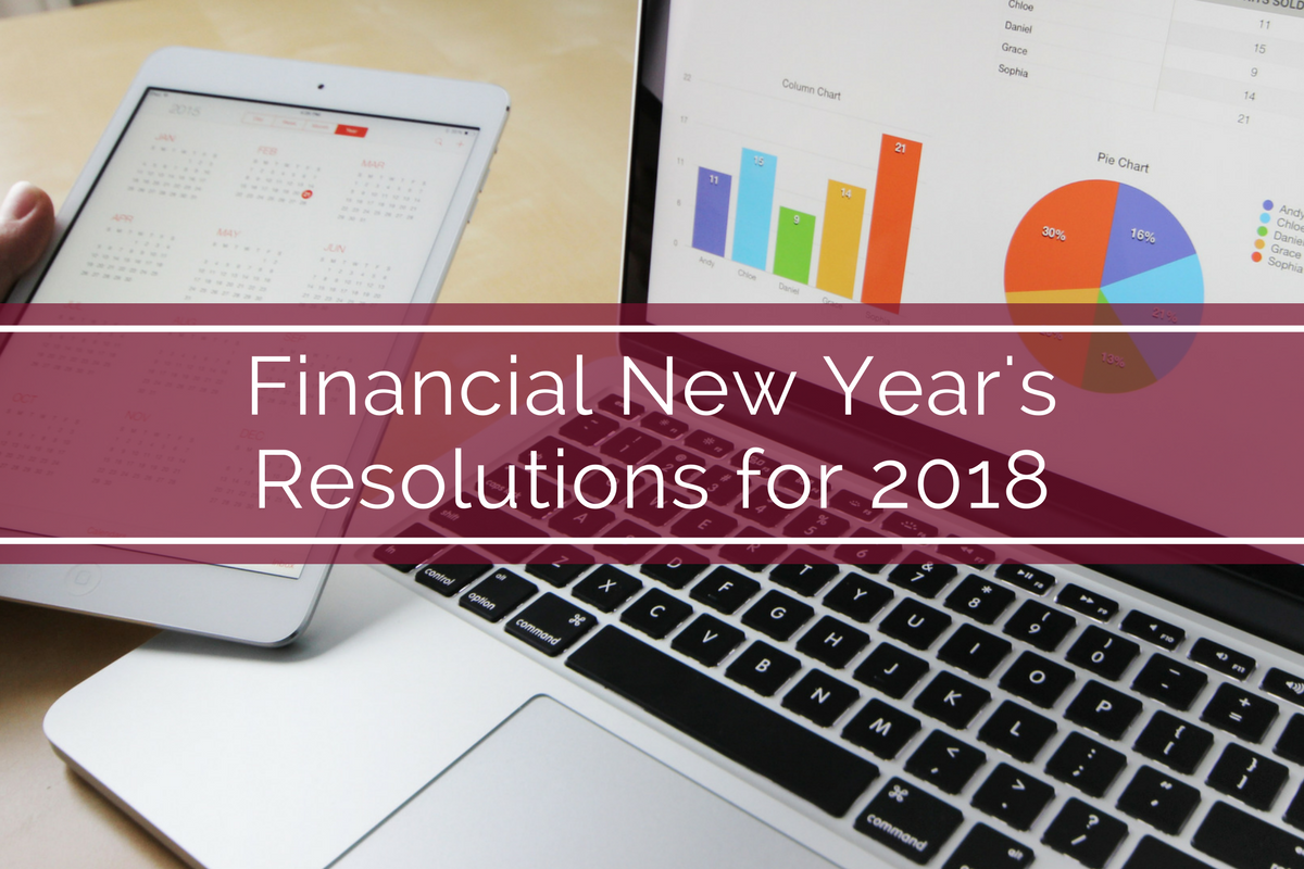 Financial New Year's Resolutions for 2018