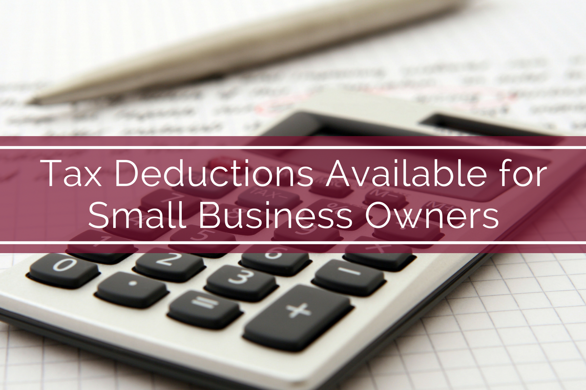 Tax Deductions Available for Small Business Owners