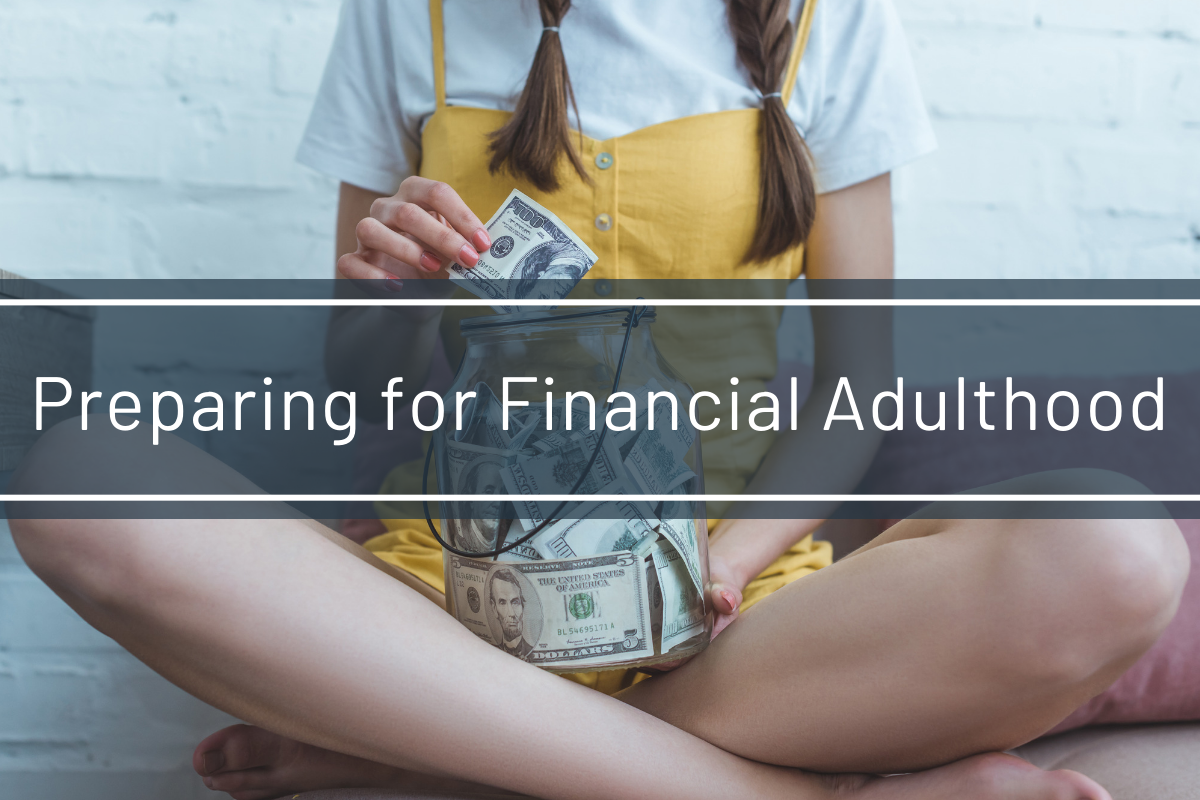 Ways To Prepare for Financial Adulthood